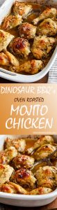 Dinosaur BBQ's Famous Oven Roasted Mojito Chicken Recipe. A must try!